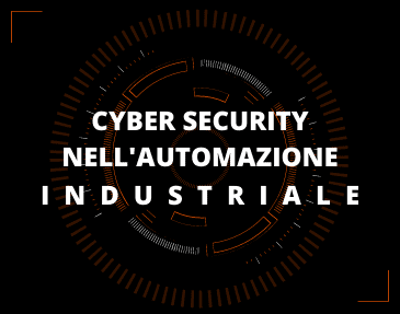 Webinar Cyber Security | Cyber security nell'automazione industriale