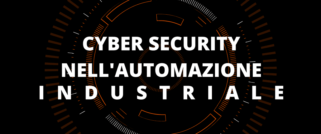 Webinar Cyber Security   Cyber security nell'automazione industriale